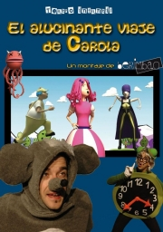 El alucinante viaje de Carola