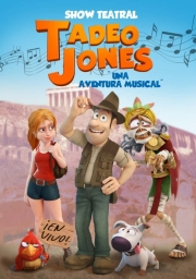 Tadeo Jones. Una Aventura Musical