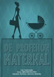 De profesión maternal